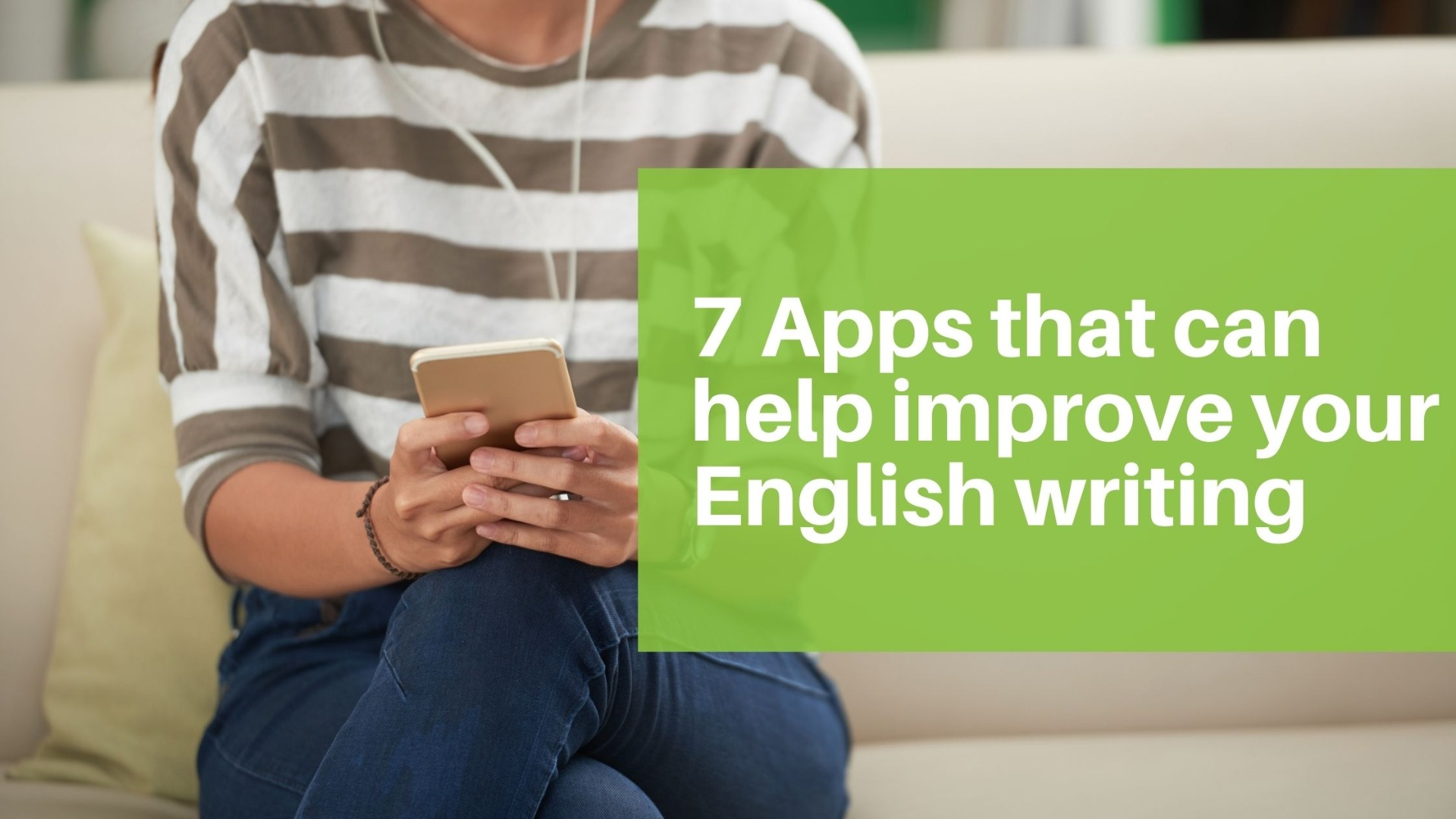 7 Apps to Improve English Writing
